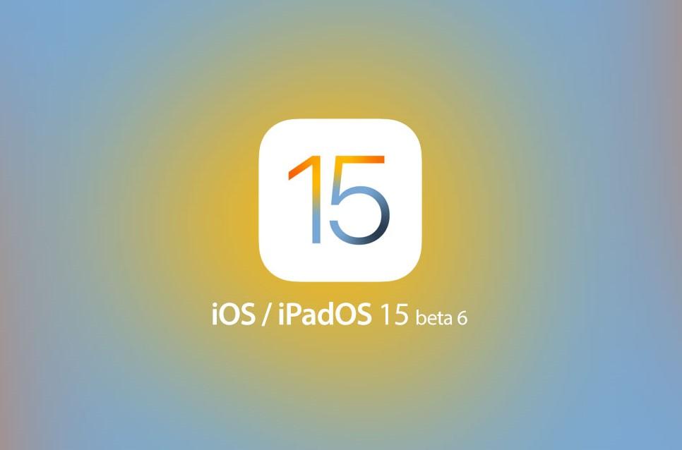 Tung Bản Cập Nhật iOS 15 Beta 6, Trải Nghiệm Xem Có Ổn Định Không?